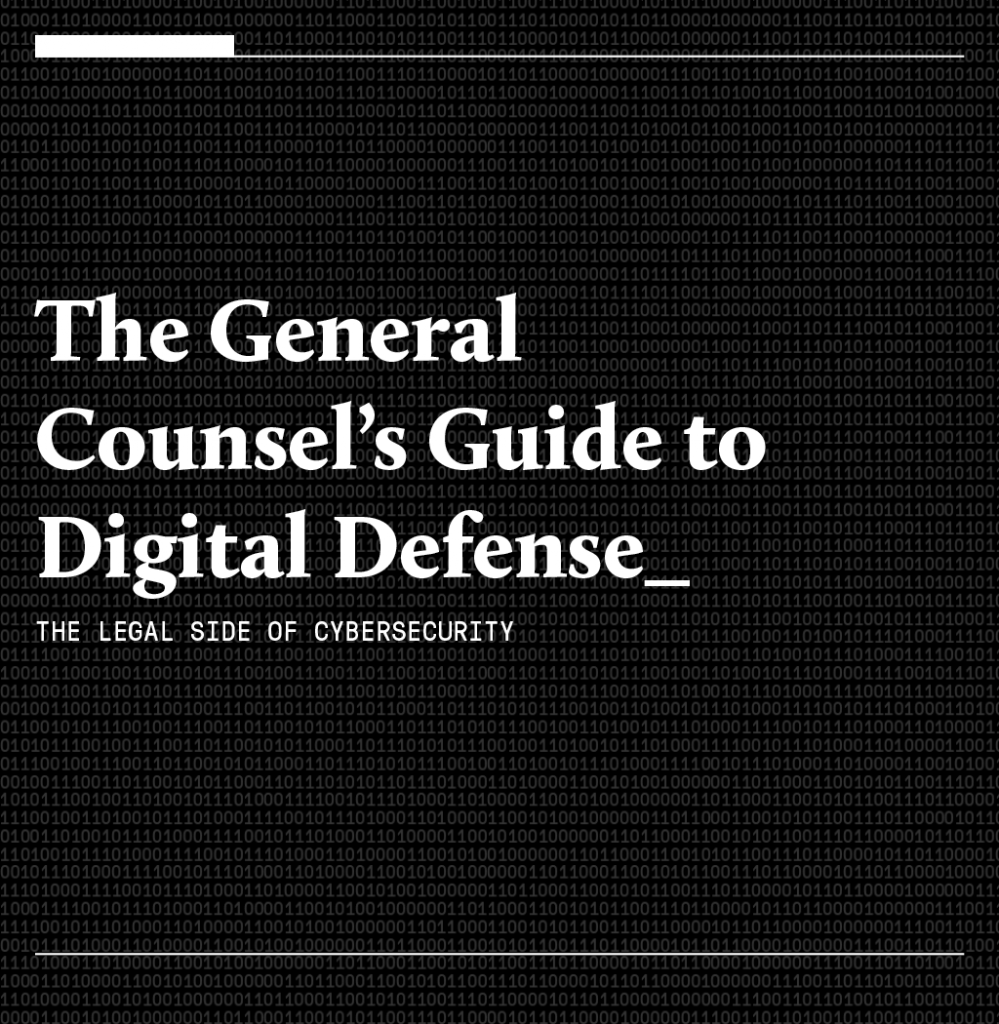 The General Counsel's to Digital Defense